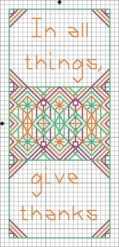 Free In All Things Give Thanks Pattern - Free Printable Back Stitch Saying: Free Color Give Thanks Back Stitch Pattern - Free Printable Chart