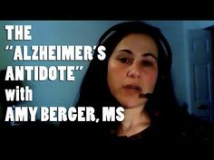 """Amy Berger MS on Low Carb Diets, MCT Oil, and the """"Alzheimer's Antidote"""" - YouTube"""