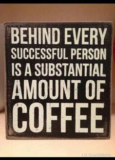 #coffeequotes #coffee #success