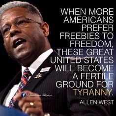 When More Americans Prefer Freebies to Freedom, These Great United States Will Become a Fertile Ground for Tyranny. Political Quotes, Political Views, Political Opinion, Political Events, The Words, Great Quotes, Inspirational Quotes, Motivational, Conservative Politics