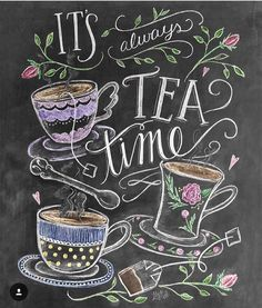 Tea Lover Gift – It's Always Tea Time – Tea Party Decor – Kitchen Art – Chalkboard Art – Kitchen Print – Chalk Art – Kitchen Chalkboard - illustration Chalk It Up, Chalk Art, Chalkboard Art Kitchen, Chalkboard Print, Chalkboard Decor, Blackboard Art, Chalkboard Writing, Lily And Val, My Cup Of Tea