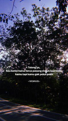 Quotes Lucu, Cinta Quotes, Quotes Galau, Story Quotes, Mood Quotes, Daily Quotes, Quotes Indonesia, Self Reminder, Heartbroken Quotes