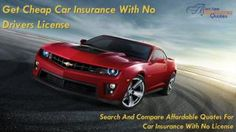 13 Best Car Insurance With No Drivers License Images Insurance