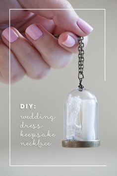 Make your own wedding dress keepsake necklace. (I wish had done this in 1994).