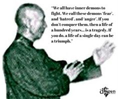 We all have inner demons to fight we call these demons fear and hatred and anger. If you do not conquer them then a life of a hundred years is a tragedy. If you do then a life of a single day can be a triumph - Grandmaster Ip Man Wing Chun, Ip Man Quotes, Kung Fu, Bruce Lee, Clever Comebacks, Martial Arts Quotes, Chinese Martial Arts, The Grandmaster, Taekwondo