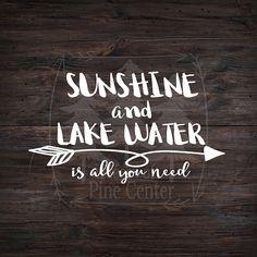 Sunshine and Lake Water - Boating Sticker - Lake Life - Sunshine - Country Girl - Fishing - Cabin Life Lake Quotes, River Quotes, Lake Decor, Lake Signs, How To Get Better, Kabine, Cricut Craft Room, Lake Water, Lake Cabins