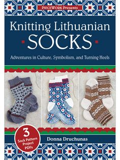 Would love to make some for my Lithuanian hubby!  Knitting Lithuanian Socks DVD - Interweave Store $34.95