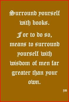 Surround yourself with books