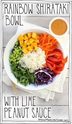 Rainbow Shirataki Bowl with Peanut Lime Sauce! This Buddha noodle bowl is a healthy, colourful, delicious meal! So easy to prepare. Perfect for a vegan lunch, or dinner. Great served hot or cold. Gluten free, plant based.