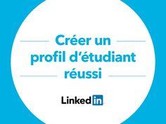 Créée un profil étudiant de qualité sur LinkedIn