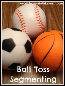 Ball Toss Segmenting and other activities for teaching phoneme segmentation
