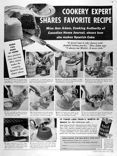 """1936 Magic Baking Powder original vintage advertisement. Cookery expert Miss Ann Adam shares her favorite recipe, Spanish Cake. """"It doesn't pay to take chances with doubtful baking powder,"""" Miss Adam says. """"I always use Magic. It never fails."""" It takes less than 1¢ worth of Magic for this delicious cake."""