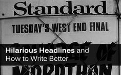 How to write a title or headline. Sometimes overlooked, the headline of an article can be the most important aspect. First impressions count (especially on the web).