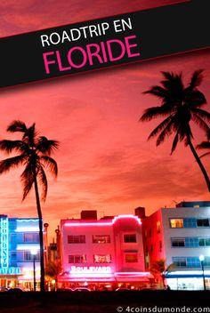 Roadtrip en Floride et en famille - 4 coins du monde