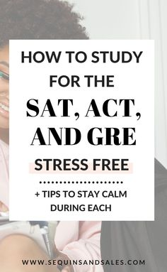 High school and college mean so many TESTS. You'll take the ACT and SAT before you graduate and then the GRE for grad school. Here are my tips on how to prepare. Gre Study Plan, Act Study, What To Study, Exam Study, Best Way To Study, Study Plans, Gre Exam, Gre Test, Sat Tips