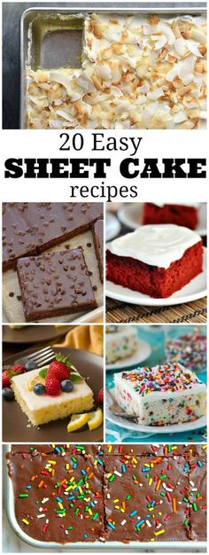 20 Easy Sheet Cake Recipes: red velvet sheet cake, coconut sheet cake, chocolate sheet cake, lemon sheet cake, funfetti sheet cake and many more!