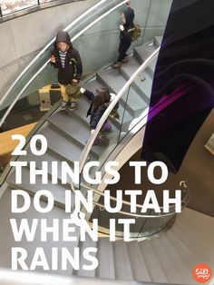 18 Rainy Day Activities in Utah | The Salt Project | Things to do in Utah with kids