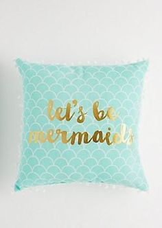 Let's Be Mermaids Throw Pillow