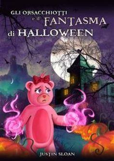 Gli Orsacchiotti E Il Fantasma Di Halloween