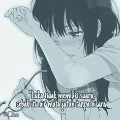 Quotes Anime Indo || Luka tidak memiliki suara sebab itu air mata jatuh tanpa bicara. Sad Anime Quotes, Sad Quotes, Best Quotes, Alone Art, Study Motivation Quotes, Stray Dogs Anime, Quotes Galau, Kahlil Gibran, Hyouka