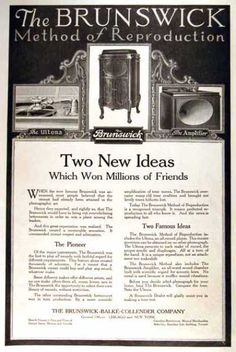 "Brunswick Phonograph #1 (1919)  ""Two New Ideas Which Won Millions of Friends"", the Ultona and the Amplifier"