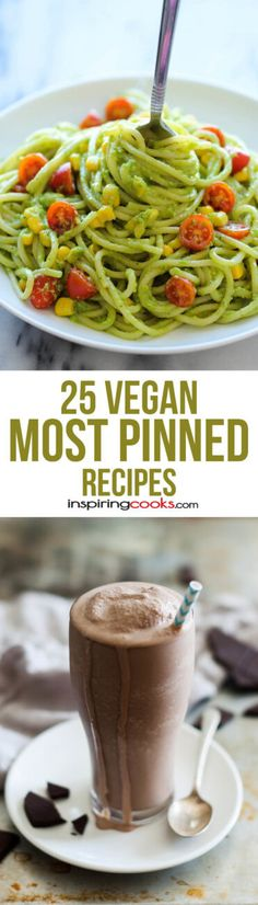 25+ Most Pinned Vegan Recipes: Best Vegan Recipes on Pinterest