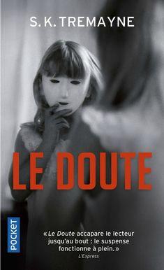 Le doute, de S.K. Tremayne