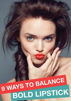 Balancing a bold lip with the rest of your makeup can be tricky! Check out these 9 gorgeous ways to balance your bold lip.