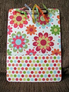 DYI clipboard modge podged with scrapbook paper