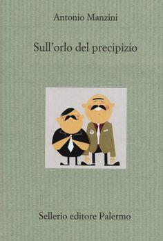 Sull'orlo del precipizio: l'ultimo romanzo di Antonio Manzini
