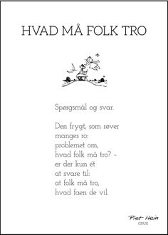 Billedresultat for piet hein gruk plakat Great Words, Some Words, Words Quotes, Life Quotes, Sayings, Best Quotes, Funny Quotes, Note To Self, Heine