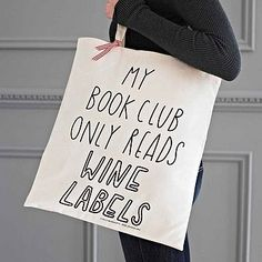 I need this tote bag, and I need to find a book club just like this.