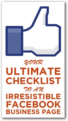 Your Ultimate Checklist to an Irresistible Facebook Business Page