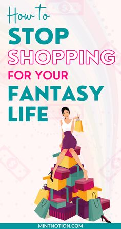 Compulsive shopping. How I stopped shopping for my fantasy life. How to stop a shopping addiction. Learn how to stop buying clothes for your imaginary life. How to shop with intention. How to stop buying unnecessary things. Overcome a spending addiction.
