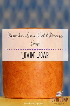 Paprika Lime Cold Process Soap  -  Soap | Handmade Soap | DIY Soap | Soap Making | Soapmaking | Learn to make soap | Natural Soap | Soap Recipe | Soap Tutorial