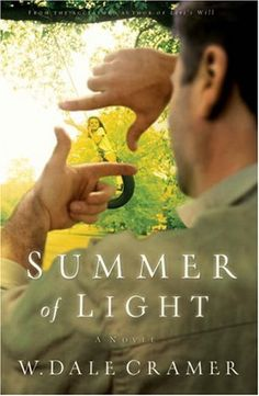 Summer of Light- Excellent story of manly man who loses his job and discovers his children and a hidden gift.