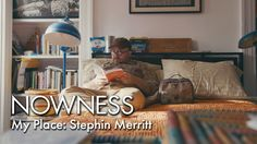 My Place: Stephin Merritt (The Magnetic Fields)