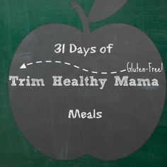 31 Days of Gluten-Free Trim Healthy Mama Meals (breakfasts, lunches and dinners) - Before I share a month of meals, I'd like to share my top time-saving menu planning tips. W...