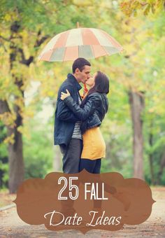 25 Fall Date Ideas - these are great especially for married couples who need to spend more time together and need some fresh date ideas!