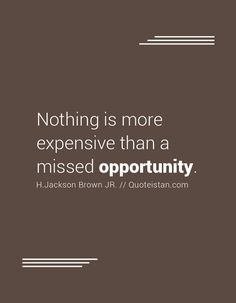56 Best Opportunities Quotes Images Opportunity Quotes Day Quotes