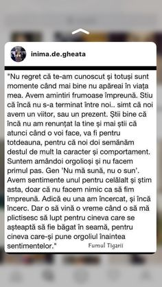 Nu regret ca te-am cunoscut. Sad Love Quotes, Life Quotes, Fake Love, Love You, Cute Asian Babies, Motivational Quotes, Inspirational Quotes, Vacation Quotes, Special Quotes