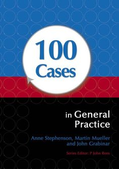 100 cases in general practice - Medical Books - مكتبتنا Medical Textbooks, Medical Students, Medicine Book, Internal Medicine, What Is Nursing, D Book, Nursing Degree, Cold Meals, Clinic
