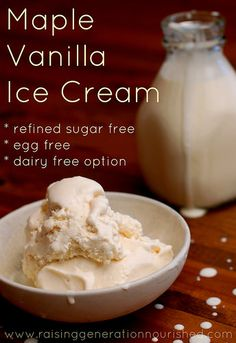 Maple Vanilla Ice Cream :: Refined Sugar Free with Dairy Free Option - Raising Generation Nourished