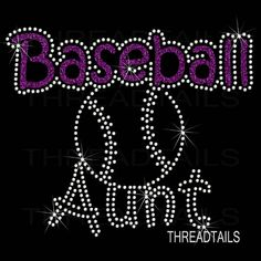 Baseball Aunt t-shirt. Glitter Rhinestone ball top for aunts, sporting events, team support. Ladies clothing, tee, gift ideas. by Threadtails on Etsy https://www.etsy.com/listing/520663224/baseball-aunt-t-shirt-glitter-rhinestone