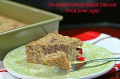 Cranberry Vanilla Baked Oatmeal #fooddonelight #oatmeal #baked #cranberry #coconutmilk #breakfast