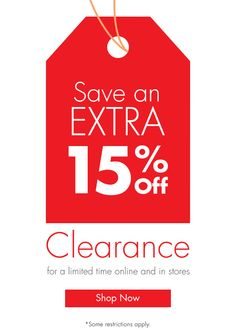 Thru 10/21, starting today, enjoy an extra 15% off our Red Tag Clearance Items!