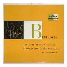 Koeckert Quartet-Beethoven: Fugue in Bb/Quartet No. 16 in F. Label: Decca DL 9893 (1956) Design:Erik Nitsche.