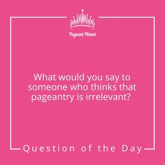 Pageant Planet Question of the Day #pageant #beautypageant #pageantplanet #missusa #missamerica #missuniverse #beautyqueen #pageantdress #pageanthair #pageantmakeup #gown #dress #prom #hair #makeup #beautiful |#interview #pageantinterview