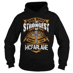MCFARLANE MCFARLANEBIRTHDAY MCFARLANEYEAR MCFARLANEHOODIE MCFARLANENAME MCFARLANEHOODIES  TSHIRT FOR YOU