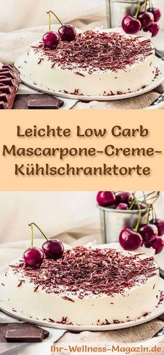 Rezept für eine leichte Low Carb Mascarpone-Creme-Torte: Die kalorienreduzierte Kühlschranktorte wird ohne Zucker und Getreidemehl zubereitet. Sie ist kohlenhydratarm, enthält viel Eiweiß ...